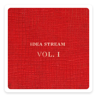 idea stream: volume one